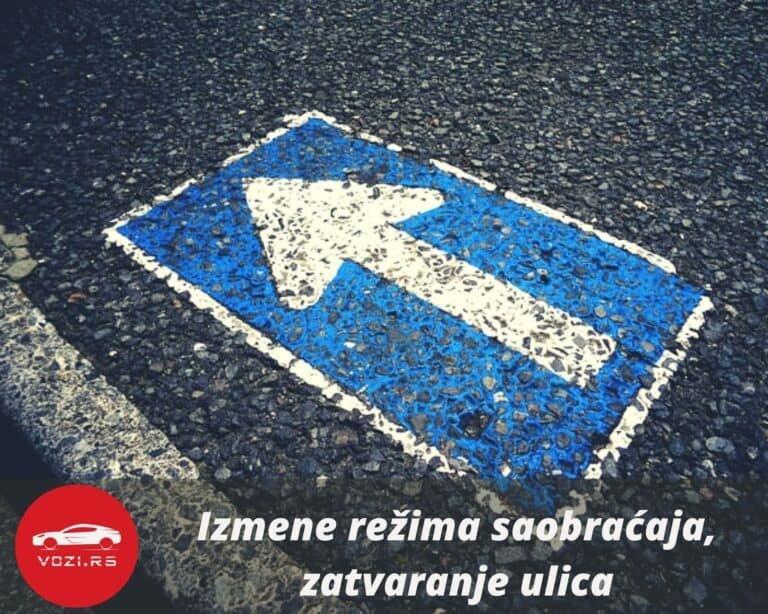 radovi na beogradskim ulicama, izmena režima saobraćaja, zatvaranje 30 mart 2021