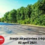"""JP """"PUTEVI SRBIJE"""": SERVISNE INFORMACIJE Stanje na putevima 02 april 2021"""