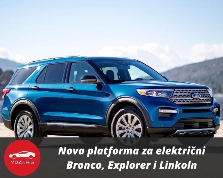 Nova Platforma Za Elektria Ni Bronco Explorer I Linkoln