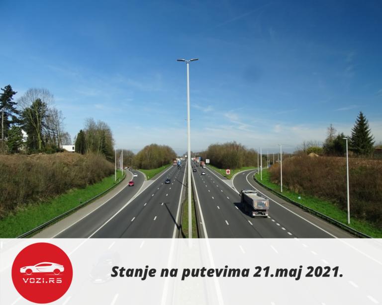 Stanje na putevima 21.maj 2021.