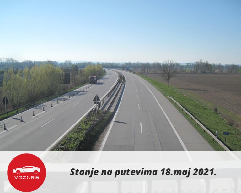 Stanje na putevima 18.maj 2021.