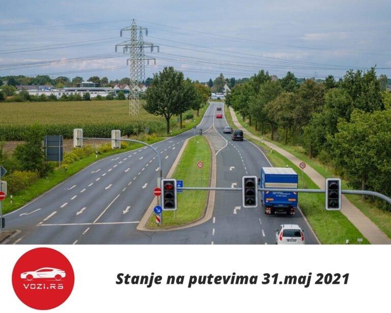 Stanje Na Putevima 31 Maj 2021
