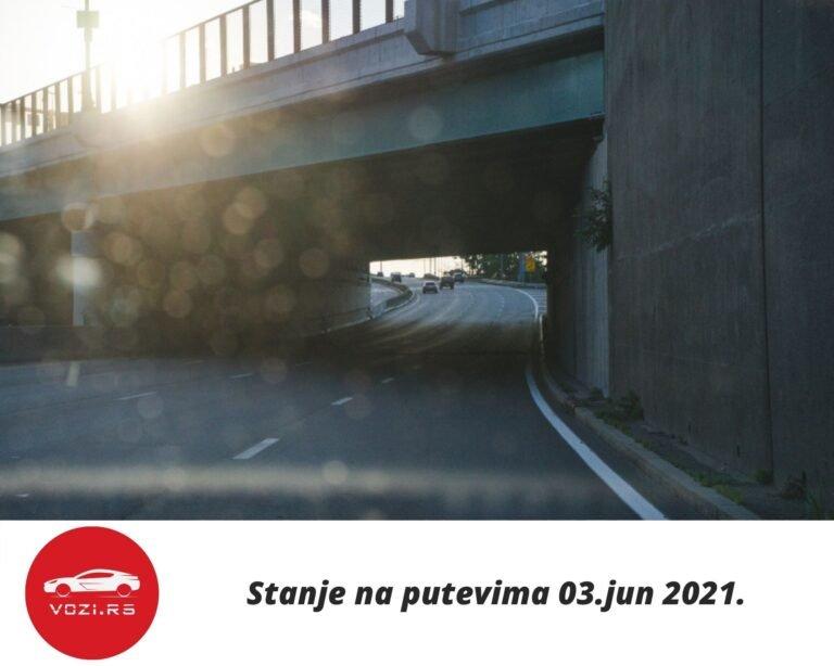 Stanje Na Putevima 03 Jun 2021