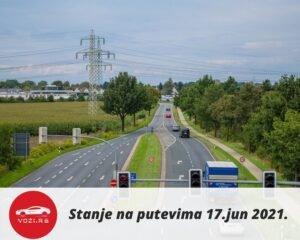 Servisne informacije Stanje Na Putevima 17 Jun 2021