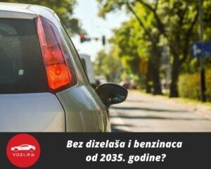 Zabrana Benzin Dizel 2035